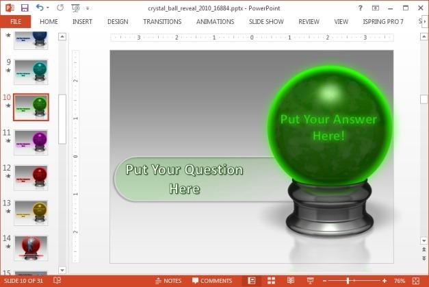 Crystal ball slide design