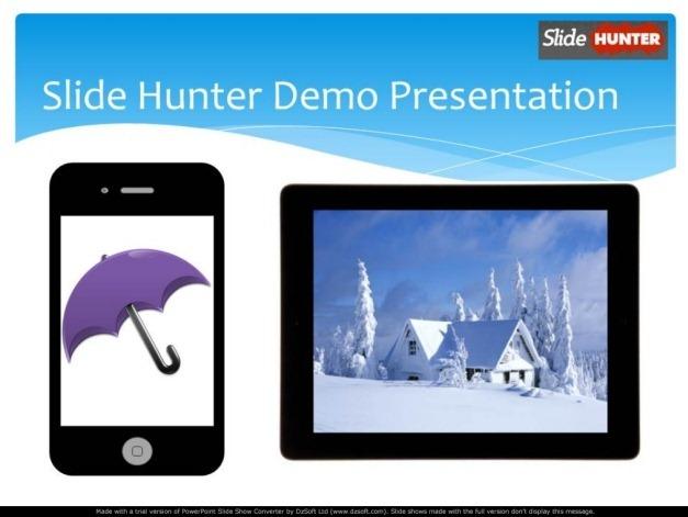 Slide Hunter Self Running PowerPoint Slide Show