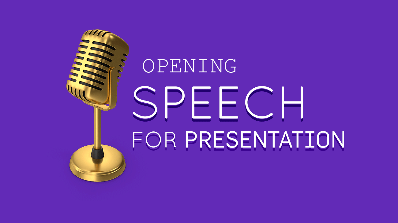 How Should Be Your Presentation Speech Opening