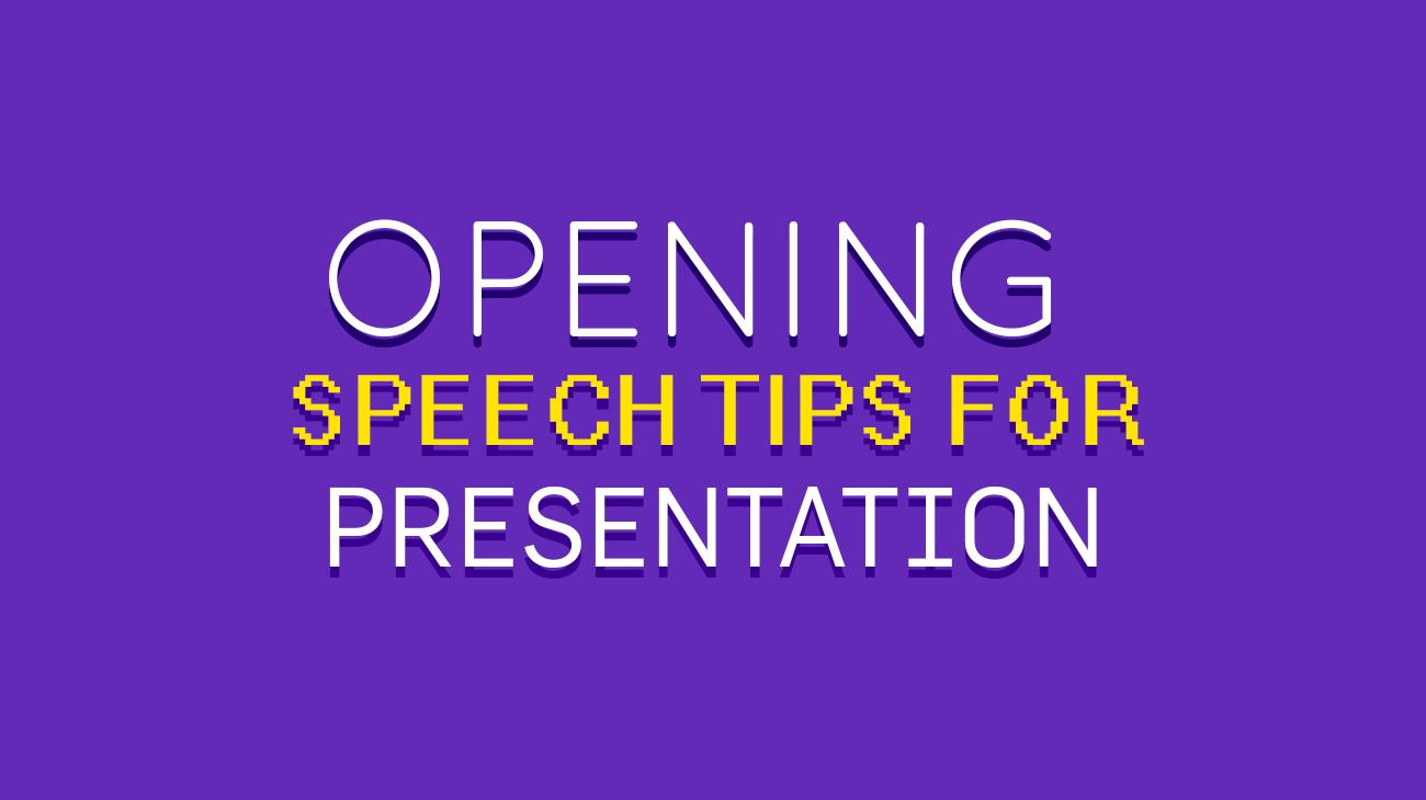 Opening Speech Tips for Presentations